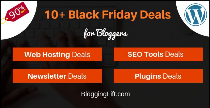 black friday cyber monday blogging deals bloggers offers