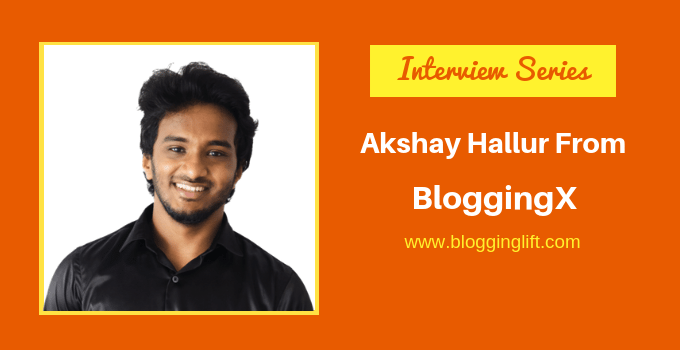 Akshay Hallur Interview from Bloggingx com
