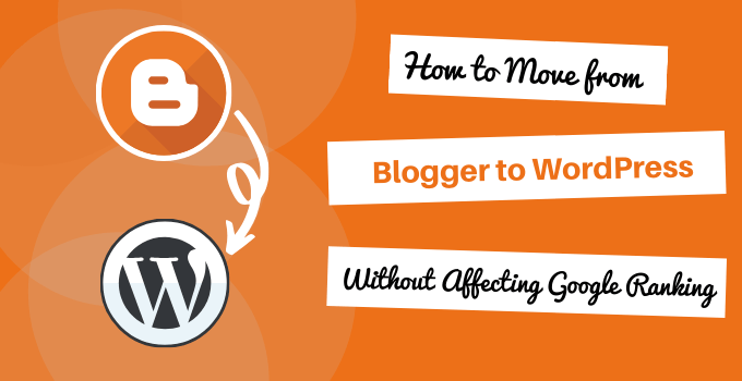 migrate from blogger to wordpress without losing organic traffic