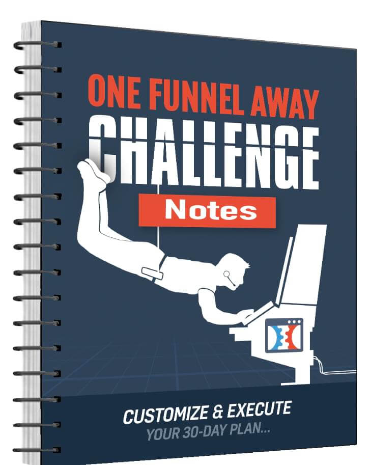 one funnel away challenge notes